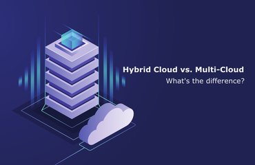 Hybrid Cloud vs. Multi-Cloud whats the difference