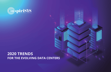 Top Trends for Evolving Data Centers in 2020