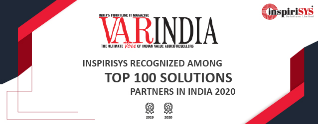 Inspirisys Recognized Among Top 100 Solution Partners in India for the second consecutive year